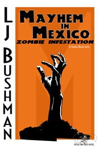Mayhem in Mexico: Zombie Infestation