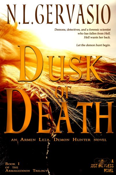 Dusk of Death: an Armen Leza, Demon Hunter novel (Book 1)